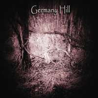 Germany Hill — Germany Hill