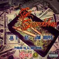 So Scandalous — Joe D, Joe D feat. BZE, Jaw Droppa, Jaw Droppa
