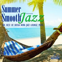 Summer Smooth Jazz — FRANCESCO DIGILIO, Smooth Jazz Band