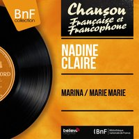 Marina / Marie Marie — Nadine Claire, Hubert Rostaing et son orchestre