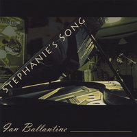 Stephanie's Song — Ian Ballantine