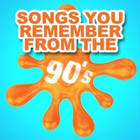 Songs You Remember from the 90's — сборник