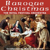 Baroque Christmas - Great Joy and Renaissance — The Royal Festival Orchestra, Giuseppe Torelli, Francesco Manfredini