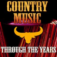Country Music Through the Years — сборник