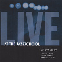 Live at the Jazzschool — Kellye Gray