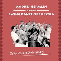 20th Anniversary - The Best Of Andrej Hermlin & his Swingdance Orchestra — Swing Dance Orchestra, Джордж Гершвин, Ирвинг Берлин
