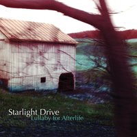 Lullaby for Afterlife — Starlight Drive