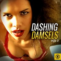 Dashing Damsels, Vol. 3 — сборник
