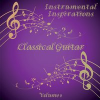 Instrumental Inspirations of Classical Guitar, Vol. 1 — Box Tree Orchestra