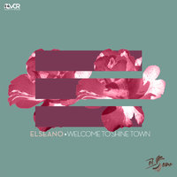 Welcome to Shine Town — El Seano
