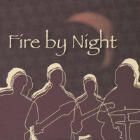 Fire by Night — Fire By Night