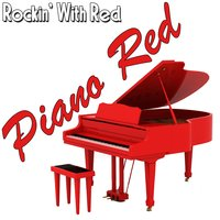 Rockin' With Red — Piano Red