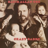 Crazy Daddy — David Allan Coe