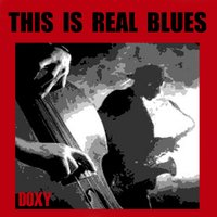 This Is Real Blues — сборник