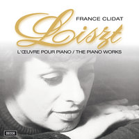 Liszt : Oeuvres Pour Piano — France Clidat