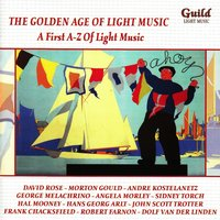 The Golden Age of Light Music: A First A-Z of Light Music — сборник