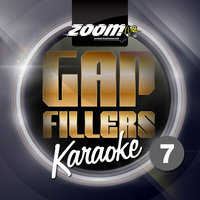 Zoom Karaoke Gap Fillers - Volume 7 — Zoom Karaoke