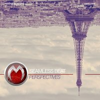 Perspectives — Seamless Beat