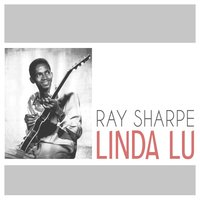 Linda Lu — Ray Sharpe
