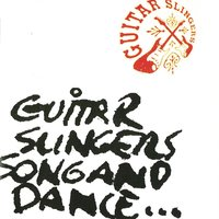Guitar Slingers Song And Dance — Guitar Slingers