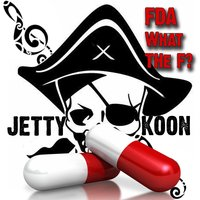 FDA What the F? — Jettykoon