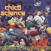 Revenge of the Giant Robot — Chico Science