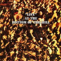 Live at the Bottom of the Hill — сборник