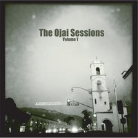 The Ojai Sessions, Vol. 1 — сборник