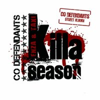 Killa Season — Co Defendants