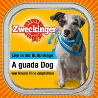 A guada Dog — Zweckinger