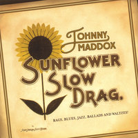 Sunflower Slow Drag — Johnny Maddox