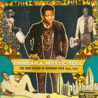 Bambara Mystic Soul: The Raw Sound of Burkina Faso 1974-1979 — сборник