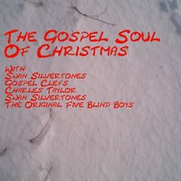 Gospel Soul Of Christmas — сборник