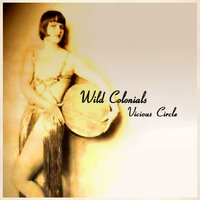 Vicious Circle - Single — Shark, Wild Colonials