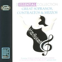 Great Sopranos, Contraltos & Mezzos: The Esssential Collection — сборник