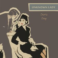 Unknown Lady — Doris Day