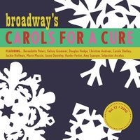 Broadway's Carols for a Cure, Vol. 12, 2010 — сборник