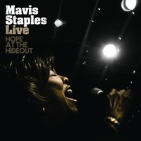 Live: Hope At The Hideout — Mavis Staples