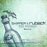 The Message — Skipper, Ruback