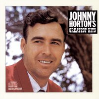 Johnny Horton'S Greatest Hits — Johnny Horton
