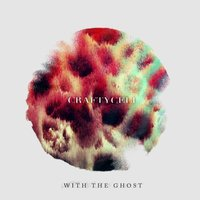 With The Ghost — Craftycell