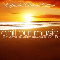 Chill out Music - Ultimate Sunset Beach Playlist — сборник