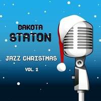 Jazz Christmas, Vol. 2 — Dakota Staton