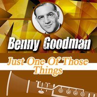 One of Those Things — Benny Goodman Sextet
