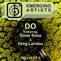 Day Off EP 2 — Do, Omar Sosa, Greg Landau