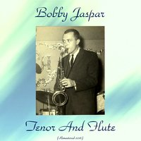 Tenor and Flute — Elvin Jones, George Wallington, Idrees Sulieman, Bobby Jaspar