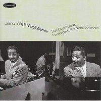 Piano Magic — Erroll Garner
