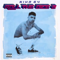 Roll the Dice 2 — Niko G4