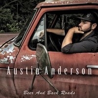 Beer and Back Roads — Austin Anderson