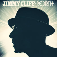Rebirth — Jimmy Cliff